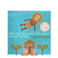 进口原版 Why the Sun and the Moon Live in the Sky