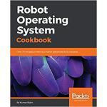 【预订】Robot Operating System Cookbook 9781783987443