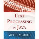 【预订】Text Processing in Java