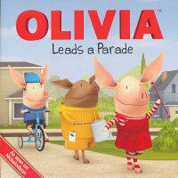 OLIVIA Leads a Parade 奥莉薇举办游行9781442421370