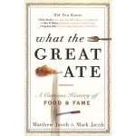 WHAT THE GREAT ATE(ISBN=9780307461957) 英文原版
