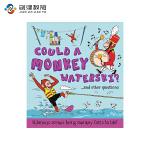 Could a Monkey Waterski? 猴子可以滑冰吗? 英文原版进口 儿童启蒙动物科普读物绘本 3-6岁