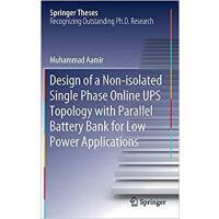 【预订】Design of a Non-isolated Single Phase Online UPS Topolo