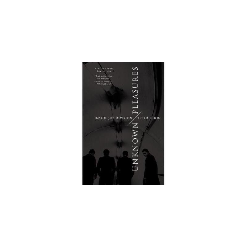 【预订】Unknown Pleasures: Inside Joy Division 9780062222572 美国库房发货,通常付款后3-5周到货!