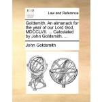 【预订】Goldsmith. an Almanack for the Year of Our Lord God, MD