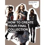 【预订】How to Create Your Final Collection: A Fashion Student&