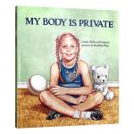 英文原版 英语启蒙绘本 My Body Is Private 我的身体只属于我 儿童性教育书籍 小学生男孩女孩 安全教