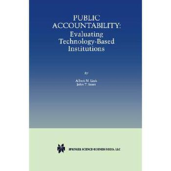 【预订】Public Accountability: Evaluating Technology-Based Institutions 美国库房发货,通常付款后3-5周到货!