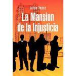 【预订】La Mansion de La Injusticia