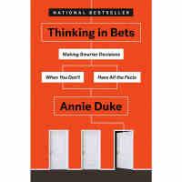 对赌:信息不足时如何做出明智决策 英文原版 Thinking in Bets Annie Duke 安妮杜克 扑克策略