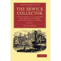 【预订】The Bewick Collector: A Supplement to a De******ive Cat