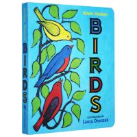 正版现货小鸟 英文原版绘本 Birds 0-3-6岁儿童启蒙英语科普百科图画纸板书 Kevin Henkes 凯迪克奖