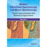 【预订】Modern Vibrational Spectroscopy & Micro-Spectroscopy -