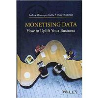 【预订】Monetising Data - How To Uplift Your Business 978111912