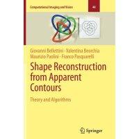 【预订】Shape Reconstruction from Apparent Contours: Theory and