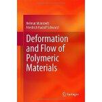 【预订】Deformation and Flow of Polymeric Materials 97836425540