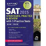 【预订】Kaplan SAT 2015 Strategies, Practice and Review with 5