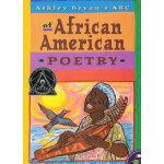 "Ashley Bryan's ABC of African American Poetry阿什莉・布赖恩的ABC(诗歌,""美国童书理事会/美国国家社会研究理事会""社会研究类推荐童书)ISBN9780689840456"