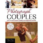 【预订】Photograph Couples: How to Create Romantic Wedding and