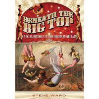 【预订】Beneath the Big Top: A Social History of the Circus in