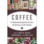 【预订】Coffee: A Comprehensive Guide to the Bean, the Beverage