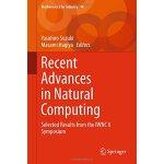 【预订】Recent Advances in Natural Computing 9784431554288
