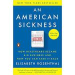 【预订】An American Sickness: How Healthcare Became Big Busines