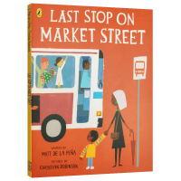 市场街最后一站 英文原版 Last Stop on Market Street 凯迪克银奖纽伯瑞金奖 儿童绘本3-5岁