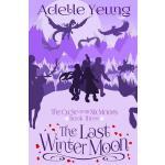 【预订】The Cycle of the Six Moons: The Last Winter Moon (Book