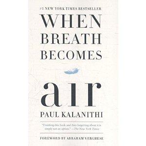 【现货】英文原版 当呼吸化为空气(平装版)一位天才神经外科医师的生命思索 When Breath Becomes Air 纽约时报畅销书 传记回忆录