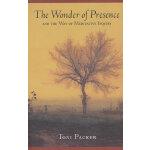 WONDER OF PRESENCE, THE(ISBN=9781570628757)