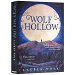 纽伯瑞奖 狼谷 英文原版书 Wolf Hollow 儿童文学 Lauren Wolk 英文版青少年课外读物 华尔街日报