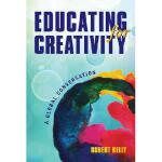 【预订】Educating for Creativity: A Global Conversation
