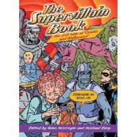 【预订】The Supervillain Book: The Ultimate Encyclopedia of Com