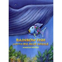 Rainbow Fish and The Big Blue Whale彩虹鱼和大蓝鲸ISBN9783314016691