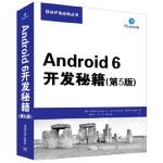 【新书店正版】 Android 6开发秘籍(第5版) [美]Joseph Annuzzi,Jr., Lauren Da