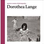 【预订】Dorothea Lange: Aperture Masters of Photography 9781597