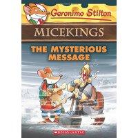 英文原版童书 Geronimo Stilton Micekings #5: The Mysterious Messag