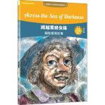 外研社:跨越黑暗之海:探险家哥伦布(世界名人小传英汉双语阅读)(可点读)