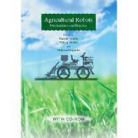 【预订】Agricultural Robots: Mechanisms and Practice