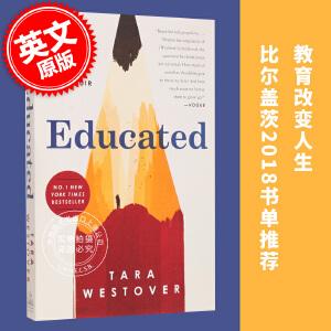 现货 你当像鸟飞往你的山 受教:回忆录 教育改变人生 英文原版 Educated: A Memoir 塔拉韦斯托弗 比尔盖茨推荐 Tara Westover