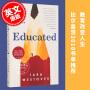 预售 受教:回忆录 教育改变人生 英文原版 Educated: A Memoir by Tara Westover 塔拉韦斯托弗 比尔盖茨推荐