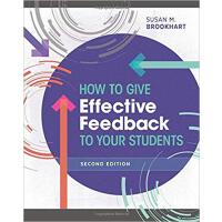 【预订】How to Give Effective Feedback to Your Students, Second