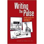 【预订】Writing the Pulse: The Origins and Career of the Sphygm
