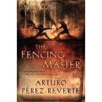 【新书店正版】 The Fencing Master Arturo Perez-Reverte(阿图罗・佩雷斯・雷威尔