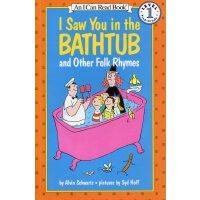 I Saw You in the Bathtub 我看见你在浴缸里 [4-8岁]