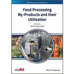 【预订】Food Processing By-Products And Their Utilization 97811
