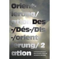 【�A�】Orient-ierung/ation Des-/Des-/Dis-/orient-ierung/ation