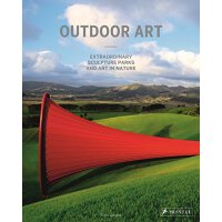 【预订】Outdoor Art: Extraordinary Sculpture Parks and Art in N