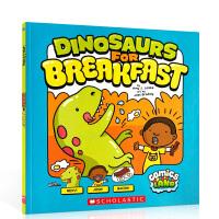 【全店300减100】动画廊 英文原版进口 Dinosaurs for Breakfast 恐龙绘本 3-6岁 漫画故事